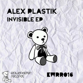 Alex Plastik Invisible EP