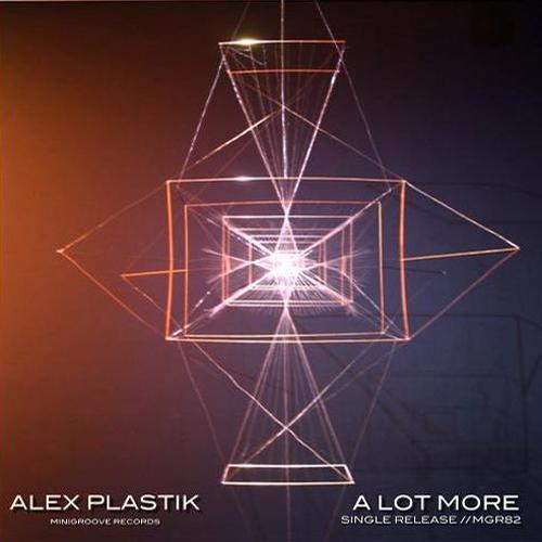 Alex Plastik A Lot More EP